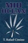 Mid Ocean by T. Rafael Cimino