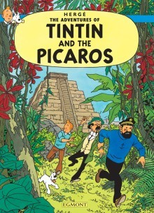 Tintin and the Picaros by Hergé