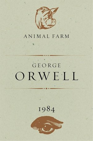 Animal Farm &amp; 1984 by George Orwell