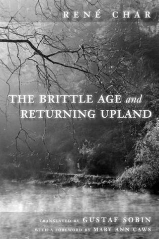 The Brittle Age and Returning Upland