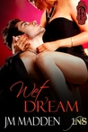 Wet Dream (1Night Stand, #24)