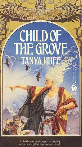 Child of the Grove by Tanya Huff