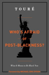 Who's Afraid of Post-Blackness? by Tour