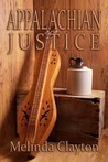 Appalachian Justice by Melinda Clayton