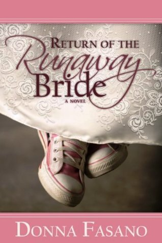 Return Of The Runaway Bride by Donna Clayton