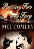 Passion, Fire and Fury by M.A. Comley
