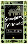 Something Borrowed (Brenda &amp; Effie Mystery #2)