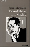 Bois d'bne suivi de Madrid