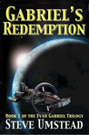 Gabriel's Redemption by Steve Umstead