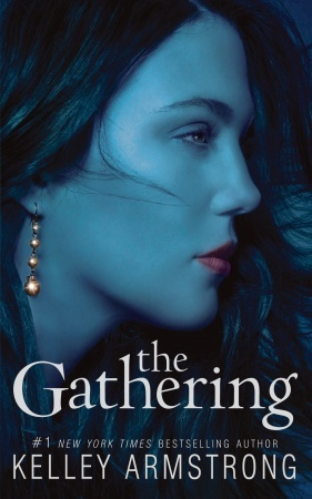 Find The Gathering (Darkness Rising #1) DJVU by Kelley Armstrong