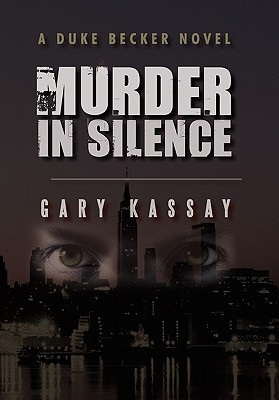 Murder in Silence (Duke Becker, #1)