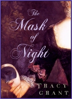 The Mask of Night by Tracy Grant