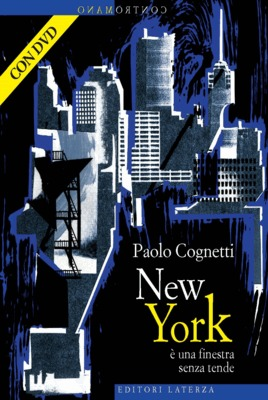 New york una finestra senza tende by paolo cognetti for Finestra new york