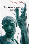 The Woodcarver's Son