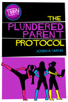 TEEN Agents in The Plundered Parent Protocol by Joshua Unruh