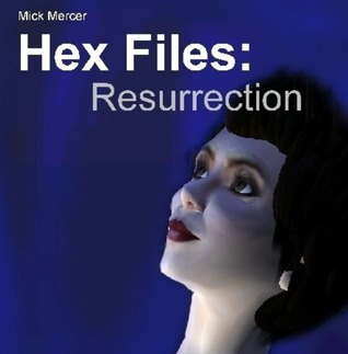 Hex Files: Resurrection