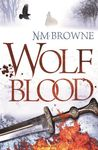 Wolf Blood by N.M. Browne