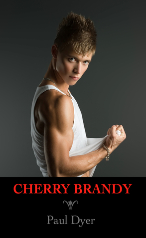 Cherry Brandy (The Liqueur Sextet, #1)