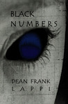 Black Numbers, Edition One by Dean Frank Lappi
