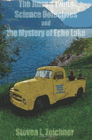 The Jinson Twins, Science Detectives, and the Mystery of Echo... by Steven L. Zeichner