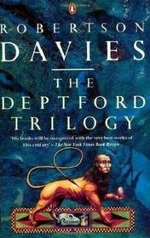 The Deptford Trilogy: Fifth Business, The Manticore, and World of Wonders
