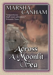 Across A Moonlit Sea by Marsha Canham