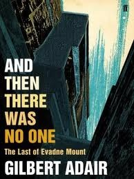 And Then There Was No One by Gilbert Adair