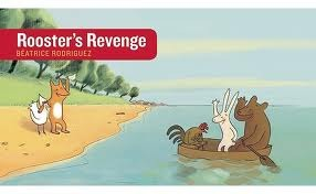 Rooster's Revenge by Béatrice Rodriguez