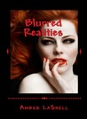 Blurred Realities