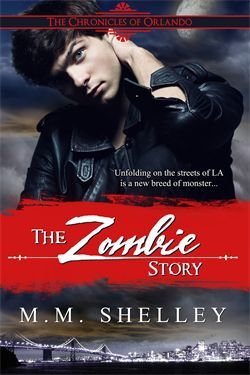 The Zombie Story by M.M. Shelley