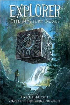 The Mystery Boxes by Kazu Kibuishi