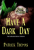 Dear Cthulhu: Have a Dark Day
