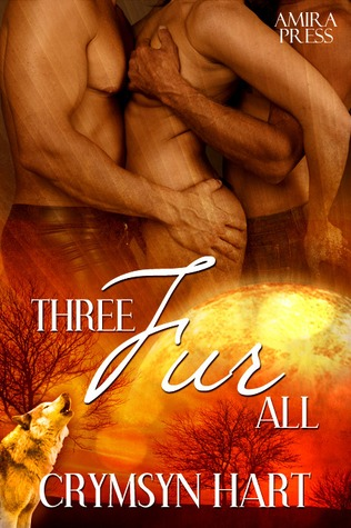 Three Fur All by Crymsyn Hart