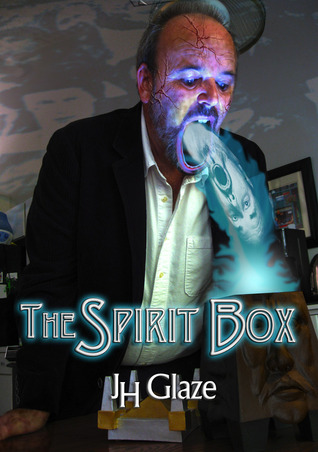 The Spirit Box (John Hazard, #1)