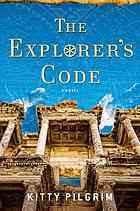 The Explorer's Code by Kitty Pilgrim