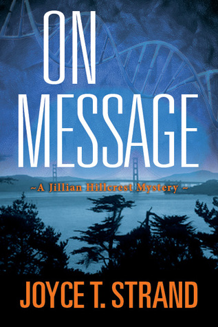 On Message by Joyce T. Strand
