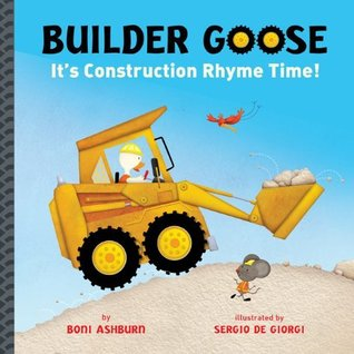 Builder Goose by Boni Ashburn