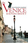 The Venice Experiment by Barry Frangipane