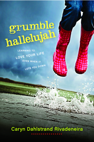 Grumble Hallelujah by Caryn Dahlstrand Rivadeneira