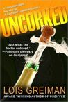 Uncorked (A Chrissy McMullen Mystery, #7)