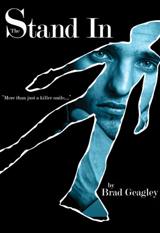 The Stand In by Brad Geagley