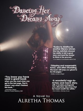 Dancing Her Dreams Away by Alretha Thomas
