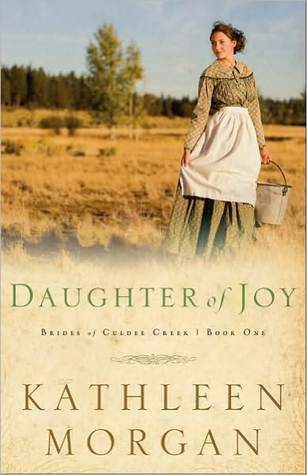Daughter of Joy by Kathleen  Morgan