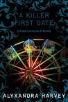 A Killer First Date by Alyxandra Harvey