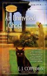 An Uninvited Ghost by E.J. Copperman