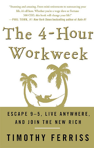 The 4 Hour Workweek, Expanded And Updated by Timothy Ferriss