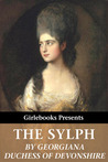 The Sylph by Georgiana, Duchess of Devon...