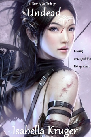 Undead (Ever After Trilogy, #1)
