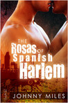 The Rosas of Spanish Harlem