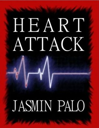 Heart Attack by Jasmin Palo